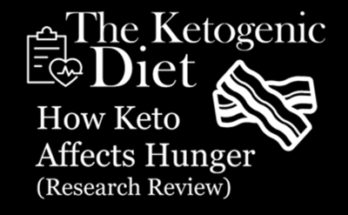 How Ketogenic Diet Affects Hunger