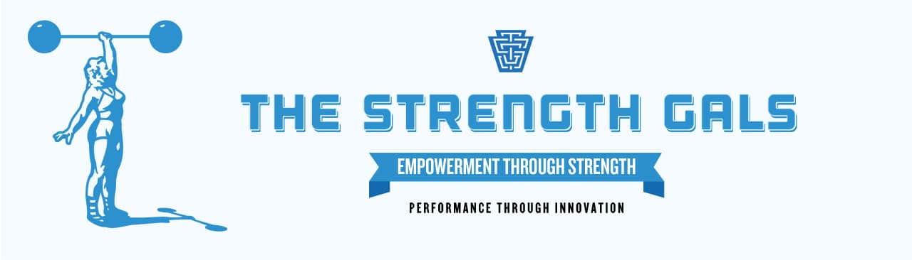 The Strength Gals  Empowerment Through Strength