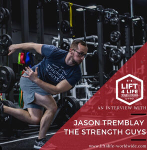 Jason Tremblay Lift4Life Interview
